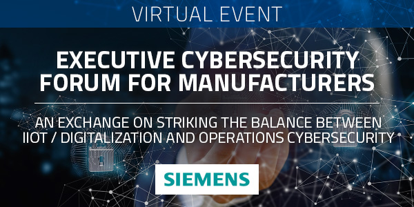 Executive Cybersecurity Forum for Manufacturers