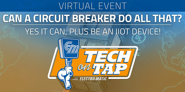 Electro-Matic Tech on Tap: Can a Circuit Breaker Do All That?