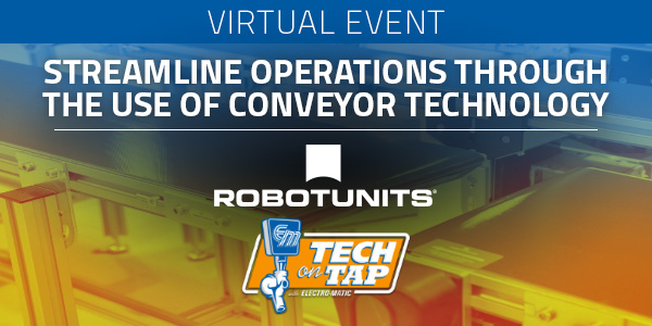 Electro-Matic's Tech on Tap: Streamline Operations Through the Use of Conveyor Technology