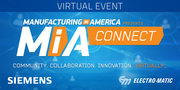 Manufacturing in America presents 2021 MiA Connect