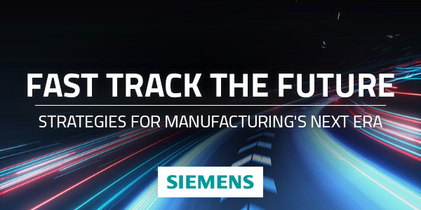 Fast Track the Future: Strategies for Manufacturing's Next Era