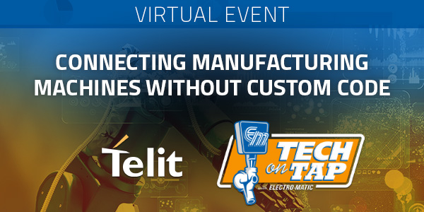 Telit: Connecting Manufacturing Machines without Custom Code